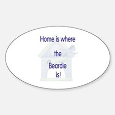 Home is where the Beardie is Oval Decal