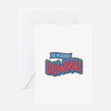 The Incredible Dominik Greeting Card