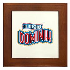 The Incredible Dominik Framed Tile