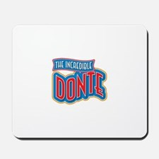 The Incredible Donte Mousepad