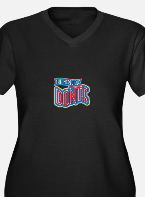 The Incredible Donte Plus Size T-Shirt