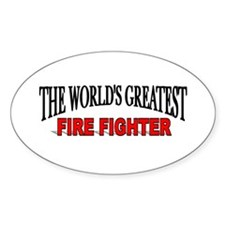 """""""The World's Greatest Fire Fighter"""" Oval Decal"""