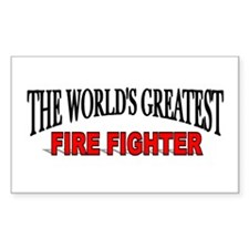 """The World's Greatest Fire Fighter"" Decal"