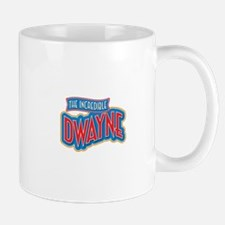 The Incredible Dwayne Mug