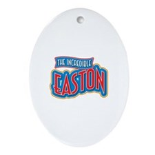 The Incredible Easton Ornament (Oval)