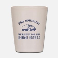 20th Anniversary Humor (Long Haul) Shot Glass
