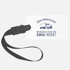 25th Anniversary Humor (Long Haul) Luggage Tag