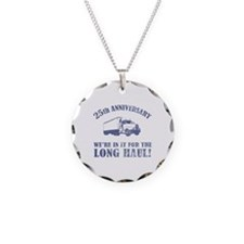 25th Anniversary Humor (Long Haul) Necklace