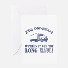 25th Anniversary Humor (Long Haul) Greeting Card
