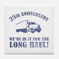 25th Anniversary Humor (Long Haul) Tile Coaster