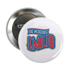 "The Incredible Emilio 2.25"" Button"