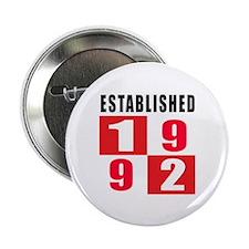"Established 1992 2.25"" Button"