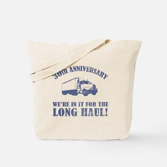 30th Anniversary Humor (Long Haul) Tote Bag