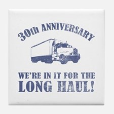 30th Anniversary Humor (Long Haul) Tile Coaster