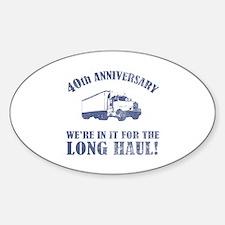 40th Anniversary Humor (Long Haul) Sticker (Oval)