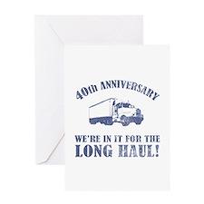40th Anniversary Humor (Long Haul) Greeting Card