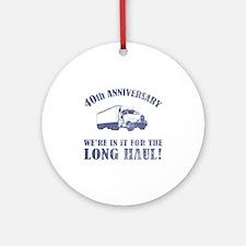 40th Anniversary Humor (Long Haul) Ornament (Round