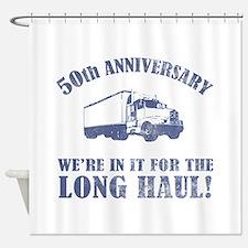 50th Anniversary Humor (Long Haul) Shower Curtain