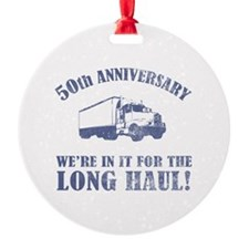 50th Anniversary Humor (Long Haul) Ornament