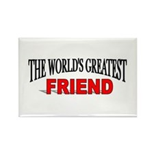 """""""The World's Greatest Friend"""" Rectangle Magnet"""