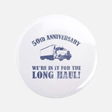 "50th Anniversary Humor (Long Haul) 3.5"" Button"