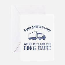 50th Anniversary Humor (Long Haul) Greeting Card