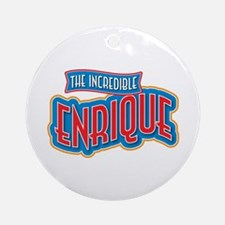 The Incredible Enrique Ornament (Round)