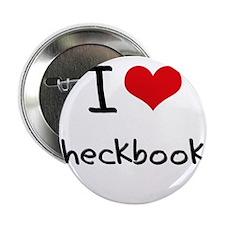 """I love Checkbooks 2.25"""" Button"""
