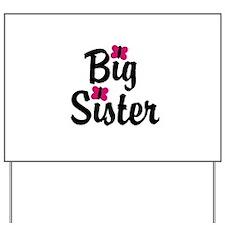Big Sister Pink Butterflies Yard Sign