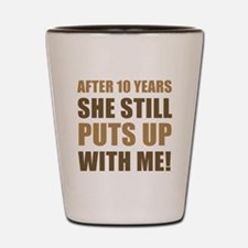 10th Anniversary Humor For Men Shot Glass