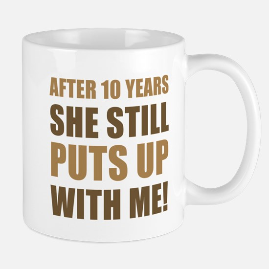 10th Anniversary Humor For Men Mug