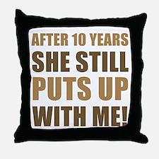10th Anniversary Humor For Men Throw Pillow