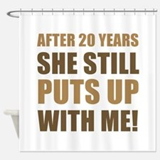 20th Anniversary Humor For Men Shower Curtain