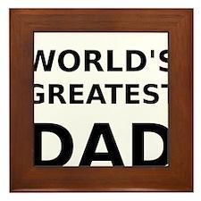 Worlds Greatest Dad Framed Tile