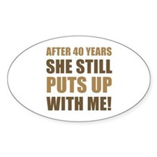 40th Anniversary Humor For Men Decal