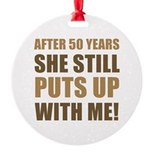 50th Anniversary Humor For Men Ornament