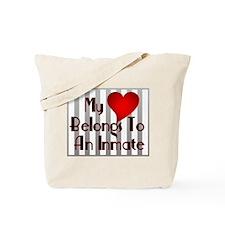 Heart Belongs to Inmate Tote Bag