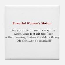 Powerful Women's Motto Tile Coaster