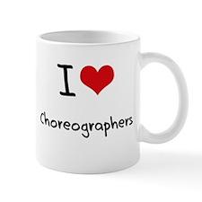 I love Choreographers Small Mug