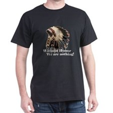 Without Honor T-Shirt