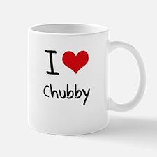 I love Chubby Mug