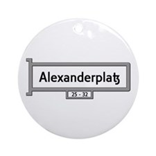 Alexanderplatz, Berlin - Germany Ornament (Round)