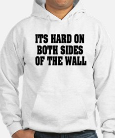 Both Sides Of Wall Hoodie