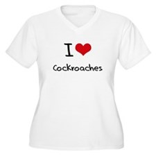 I love Cockroaches Plus Size T-Shirt