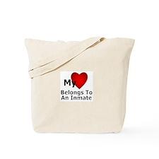 My Heart Belongs To An Inmate Tote Bag