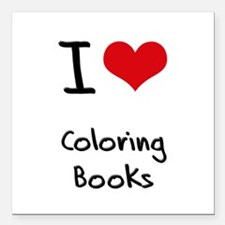 "I love Coloring Books Square Car Magnet 3"" x 3"""