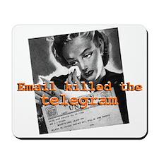 Email killed the Telegram Mousepad