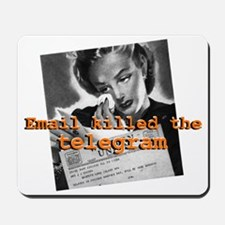 Email killed the Telegram Mousepad