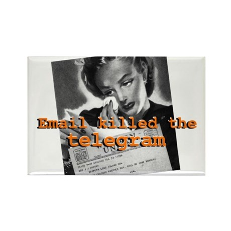 Email killed the Telegram Rectangle Magnet (100 pa