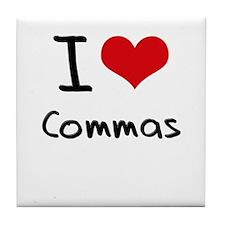 I love Commas Tile Coaster